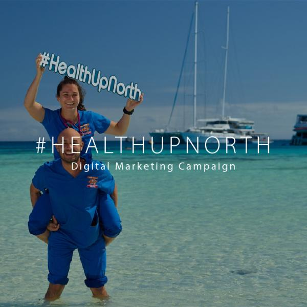 #HealthUpNorth Recruitment Campaign